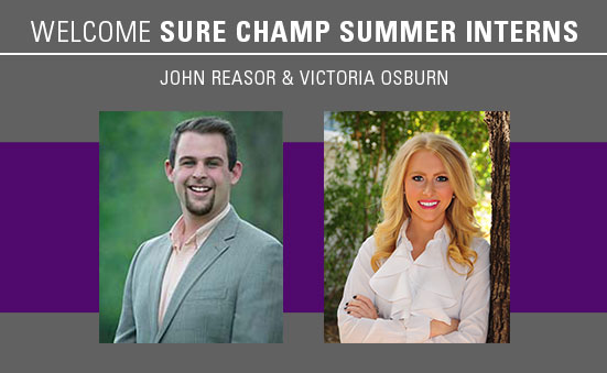 Welcome Sure Champ® Summer Interns