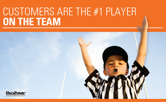 Customers are the #1 Player on the Team
