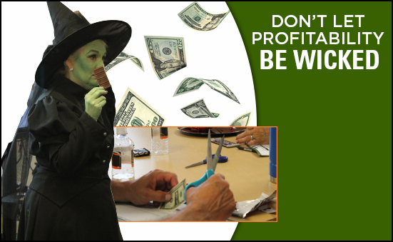 Don't Let Profitability Be Wicked