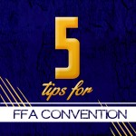 FFA Convention Tips