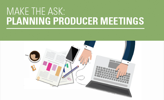 Make the Ask: Planning Producer Meetings