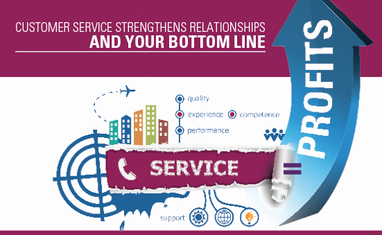 Customer Service Strengthens Relationships and Your Bottom Line