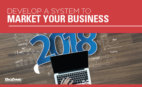 Develop A System to Market Your Business