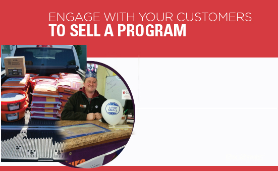 Engage With Your Customers To Sell A Program