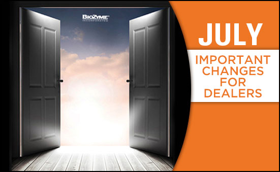 July Changes for BioZyme Dealers