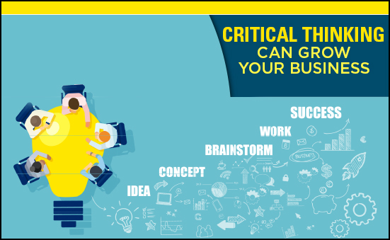 Critical Thinking Can Grow Your Business