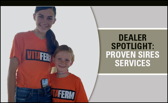 Dealer Spotlight: Proven Sires Services