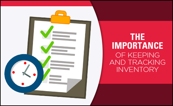 The Importance of Keeping and Tracking Inventory