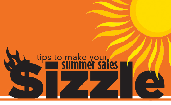 Tips to Make Your Summer Sales Sizzle