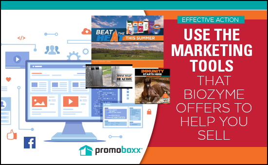 Use the Marketing Tools that BioZyme Offers to Help You Sell