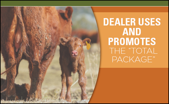 """Dealer Uses and Promotes the """"Total Package"""""""